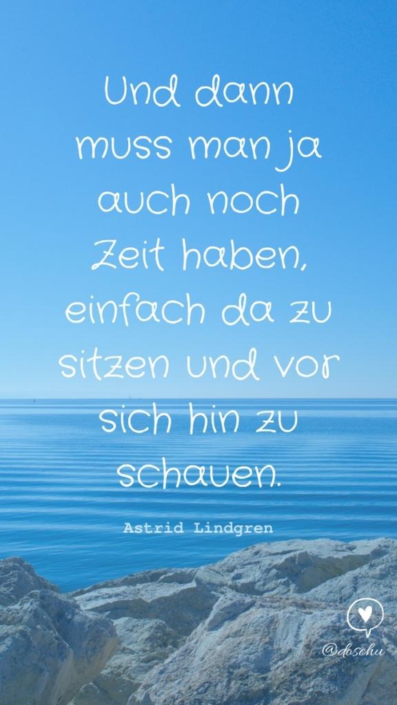 Zitat Astrid Lindgren Zeit zum Schauen