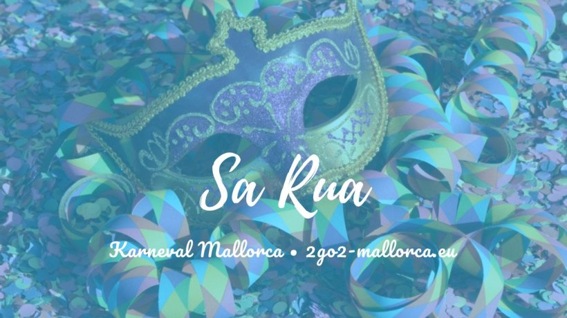 Mallorca Sa Rua - Karneval - Fasching